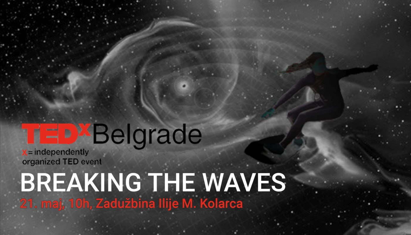 TEDxBelgrade-2016-Breaking-the-waves